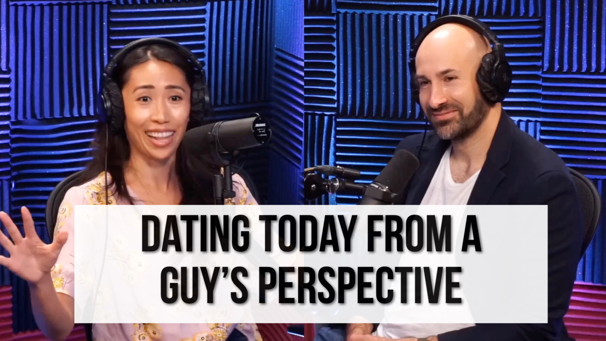 Dating From A Guy's Perspective. The Show Up With Christine Chang Podcast.